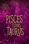 Pisces Floors Taurus (Signs of Love, #4.5)