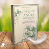Connaître ses Anges Gardiens : Pouvoirs et Vertus, Prières, Rituels & Invocations