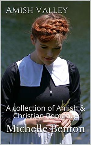 Amish Valley: A collection of Amish & Christian Romance