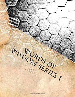 Words of Wisdom Series 1: Rosicrucian books, Marcus Aurelius, Bhagavad Gita, Arthur Schopenhauer, and Machiavelli: Volume 1