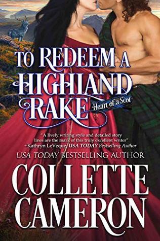 To Redeem a Highland Rake: A Historical Scottish Romance
