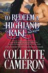 To Redeem a Highland Rake: A Historical Scottish Romance (Heart of a Scot Book 2)