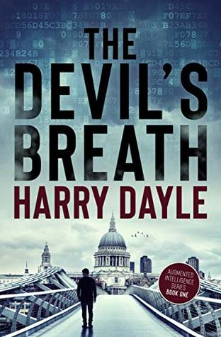 The Devil's Breath (AI: Augmented Intelligence Book 1)