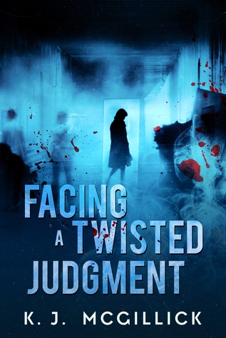 Facing A Twisted Judgment