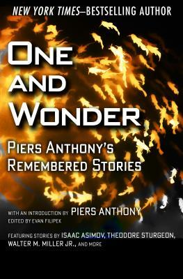 One and Wonder: Piers Anthony's Remembered Stories