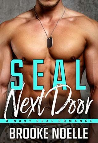 SEAL Next Door: A Navy SEAL Romance