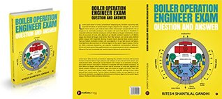 BOILER OPERATION ENGINEER QUESTION AND ANSWER: BOILER OPERATION ENGINEER