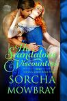 His Scandalous Viscountess by Sorcha Mowbray