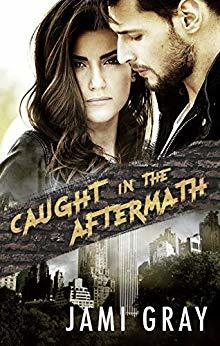 Caught in the Aftermath (Fate's Vultures #3)