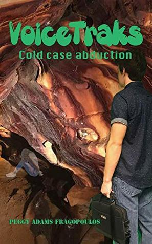 VoiceTraks: Cold Case Abduction