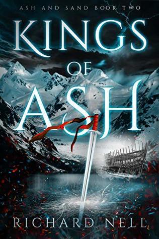 Kings of Ash (Ash and Sand, #2)