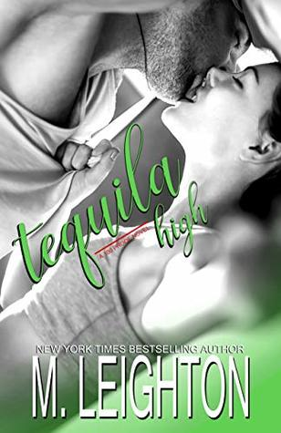 Tequila High (100 Proof Book 1)