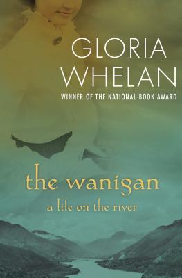 The Wanigan: A Life on the River