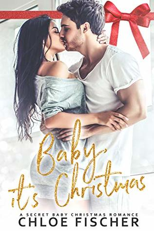 Baby, It's Christmas: A Secret Baby Holiday Romance