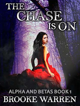 The Chase Is On (Alpha and Betas #1)