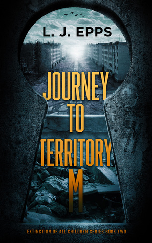 Journey to Territory M (Extinction of All Children #2)