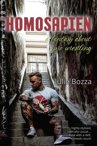 Homosapien ... a fantasy about pro wrestling