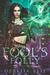 Fool's Folly (Fate's Fools, #2)