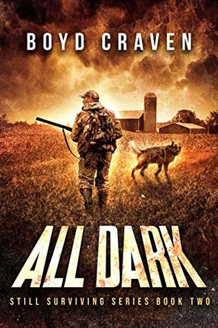 All Dark: Still Surviving Book 2