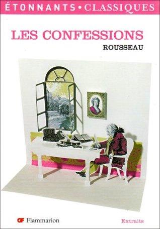 Les Confessions/Extraits