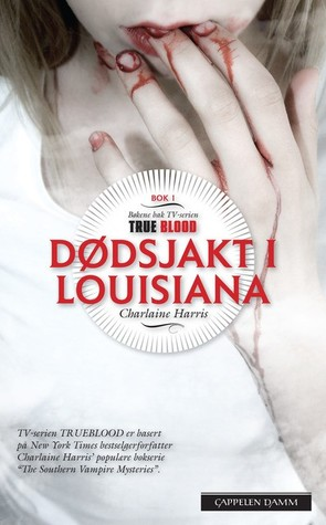 Dødsjakt i Louisiana (True Blood #1)