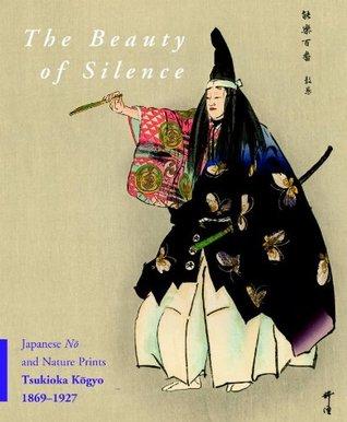 The Beauty of Silence: Japanese Nō and Nature Prints by Tsukioka Kōgyo (1869-1927)