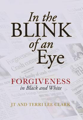 In the Blink of an Eye: Forgiveness in Black and White
