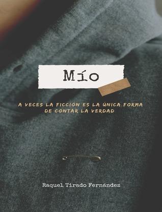 Mío by Raquel Tirado