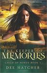 The Keeper of Memories (Child of Horus)