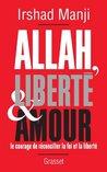Allah, liberté et amour (Essais Etranger)