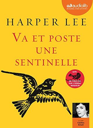 Va Et Poste Une Sentinelle: Livre Audio 1 CD MP3