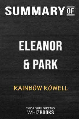Summary of Eleanor and Park: Trivia/Quiz for Fans