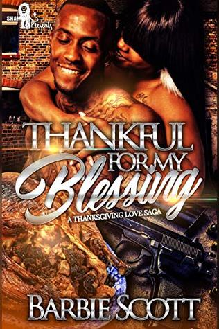 Thankful for My Blessing: A Thanksgiving Love Saga