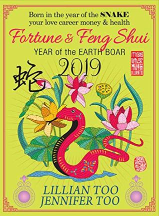 Fortune & Feng Shui 2019 SNAKE