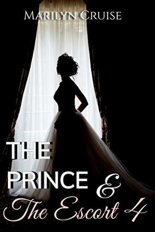 The Prince and I, book 4: Book 4 in the 4-part series (A Scandalous Royal Love Story)