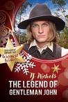 The Legend of Gentleman John