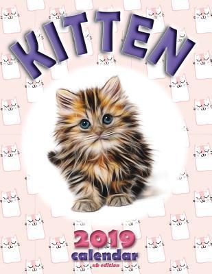 Kitten 2019 Calendar