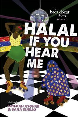 Halal If You Hear Me: The BreakBeat Poets Vol. 3