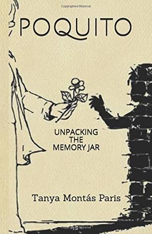 POQUITO: UNPACKING THE MEMORY JAR