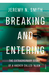 Breaking and Entering by Jeremy N.  Smith
