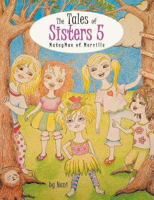 The Tales of Sisters 5: Mateymae of Merville