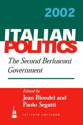 Italian Politics: The Second Berlusconi Government