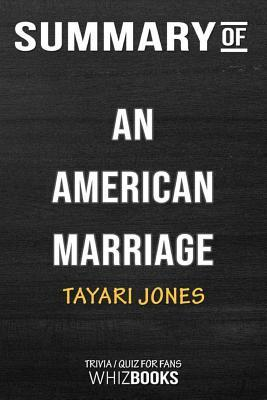 Summary of An American Marriage: A Novel (Oprah's Book Club 2018 Selection): Trivia/Quiz for Fans