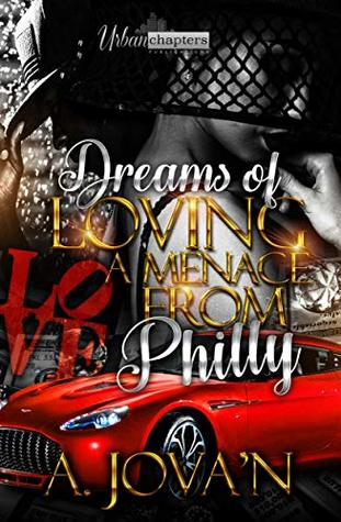 Dreams Of Loving A Menace From Philly