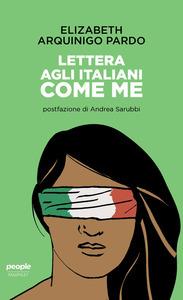 Lettera agli italiani come me