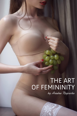 The Art of Femininity