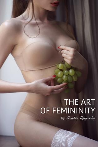 The Art of Femininity