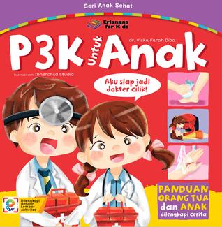 P3K UNTUK ANAK by Vicka Farah Diba