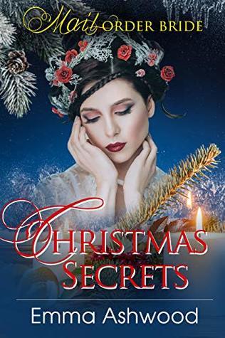Mail Order Bride: Christmas Secrets