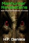 Manhunter Revelations (The Manhunter Chronicles #1)